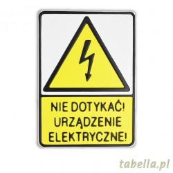 Nie dotykać urządzenie...